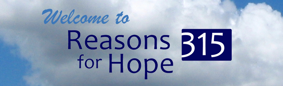 Reasons for Hope 315